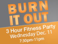 Burn It Out - 3 Hour Fitness Party