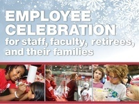Employee Celebration for staff, faculty, retirees, and their families