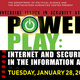 Power Play: Internet and Security in the Information Age