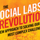 The Social Labs Revolution - A New Approach to Solving our Most Complex Challenges