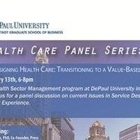 Re-Designing Health Care: Transitioning to a Value-Based Model