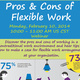 Transcending Work Space and Time: Pros & Cons of Flexible Work Arrangements