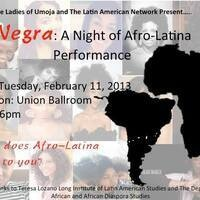 """Negra!"" A Night of Afro-Latina Performance"