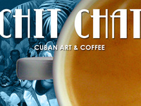 ChitChat 2014: Cuban Art & Coffee