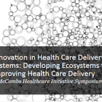 Register: Innovation in Health Care Delivery Systems Symposium, April 10-11