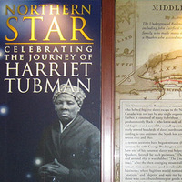 Northern Star: A Celebration of the Journey of Harriet Tubman