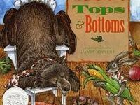 TOPS & BOTTOMS, THE STORY OF BEAR AND HARE