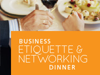 Business Etiquette and Networking Dinner