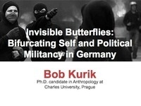 Invisible Butterflies: Bifurcating Self and Political Militancy in Germany
