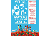 Violence Against Native and Indigenous Identities: Unearthing and Healing Our Communities