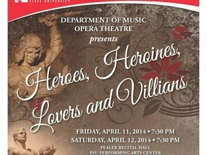 "FSU Opera Theatre: ""Heroes, Heroines, Lovers and Villains"""