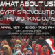 What About Us? Egypt's Revolution and the Working Class