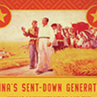China's Sent-Down Generation: A Book Event with Dr. Helena Rene