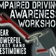 Impaired Driving Awareness Workshop