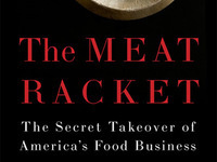 Christopher Leonard, The Meat Racket: The Secret Takeover of America's Food Business
