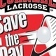 Lacrosse Clinic:  Save the Day 2014