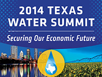 2014 Texas Water Summit: Securing Our Economic Future