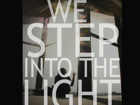 We Step Into the Light