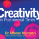 Creativity in Postnormal Times
