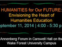 Humanities for Our Future: Envisioning the Heart of Humanities Education