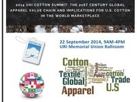 2014 URI Cotton Summit: The 21st Century Global Apparel Value Chain and Implications for US Cotton in the World Marketplace