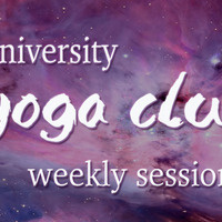 University Yoga Club Weekly Practice