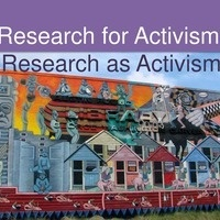 Research for Activism, Research as Activism
