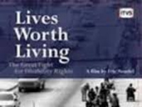 Lives Worth Living: The Great Fight for Disability Rights