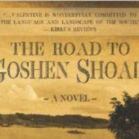 Paul W. Valentine, The Road to Goshen Shoals