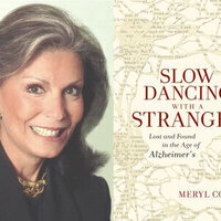 Meryl Comer, Slow Dancing With a Stranger: Lost and Found in the Age of Alzheimer's