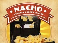 Nacho Average Career Center (Open House)