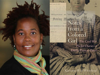 Karsonya Wise Whitehead, Notes from a Colored Girl: The Civil War Pocket Diaries of Emilie Frances Davis