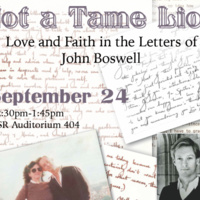 Not a Tame Lion: Love and Faith in the Letters of John Boswell