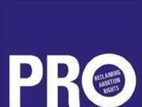 Katha Pollitt on Pro: Reclaiming Abortion Rights