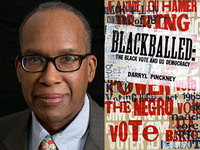 Darryl Pinckney, Blackballed: The Black Vote and US Democracy