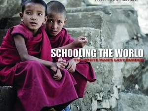 Schooling the World: Film Screening & Discussion