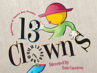 Thirteen Clowns: An Evening of Clown Bagatelles