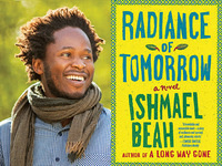 Ishmael Beah, Radiance of Tomorrow