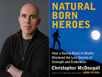 Writers LIVE: Christopher McDougall, Natural Born Heroes
