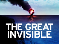 "Documentary: ""The Great Invisible"""