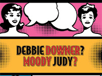 Dinner with a Doc - Debbie Downer? Moody Judy?