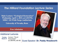 The Hilliard Foundation Lecture Series: Ecological Restoration