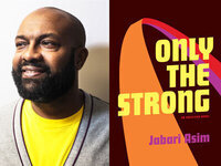 Writers LIVE: Jabari Asim, Only the Strong