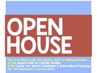 Open House - Department of Catholic Studies and Center for World Catholicism and Intercultural Theology