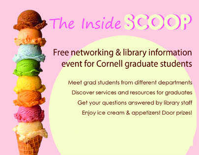 Cornell Library Inside Scoop for Graduate Students