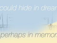 Group Show: If I Could Hide in Dreams. Or Perhaps in Memories
