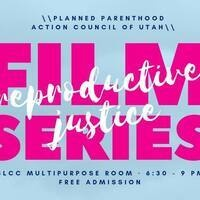 2019 Reproductive Justice Film Series:  Silent Choices