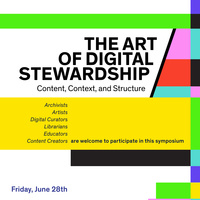 The Art of Digital Stewardship: Content, Context, and Structure