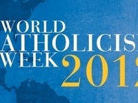 World Catholicism Week 2012