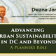 """Dr. Dwane Jones Lecture, """"Advancing Urban Sustainability in DC and Beyond""""."""